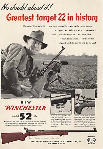 Now tell me - who could look at ad material like this back then and not covet a Winchester Model 52?