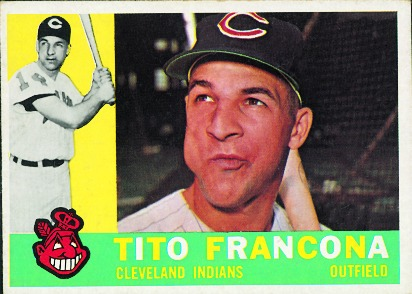 1960 Topps card of John 'Tito' Francona, father of current Indians' manager, Terry.