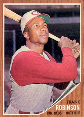 One of the toughest cards for local kids to find back in the day was of Reds Slugger Frank Robinson, here pictured on a '62 Topps.